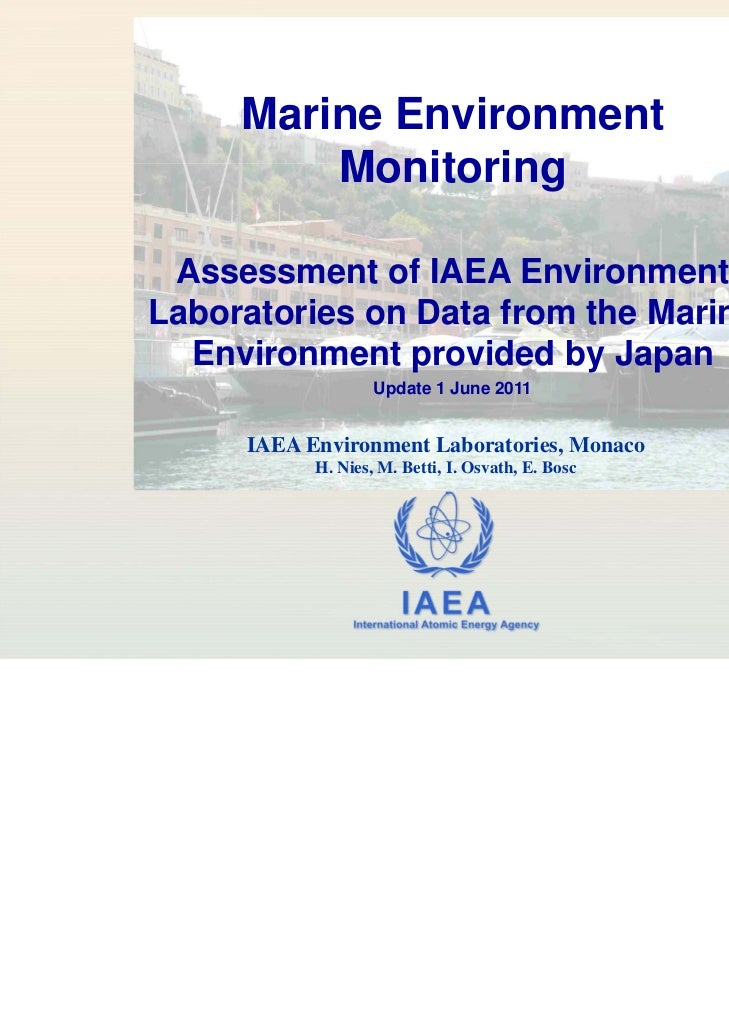 Marine Environment         Monitoring Assessment of IAEA EnvironmentLaboratories on Data from the Marine  Environment prov...