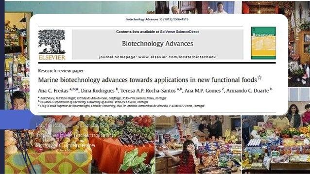 Marine biotechnology advances towards application in new functional foods. Laura Rangel, Ricardo Gómez Ingeniería en Biote...