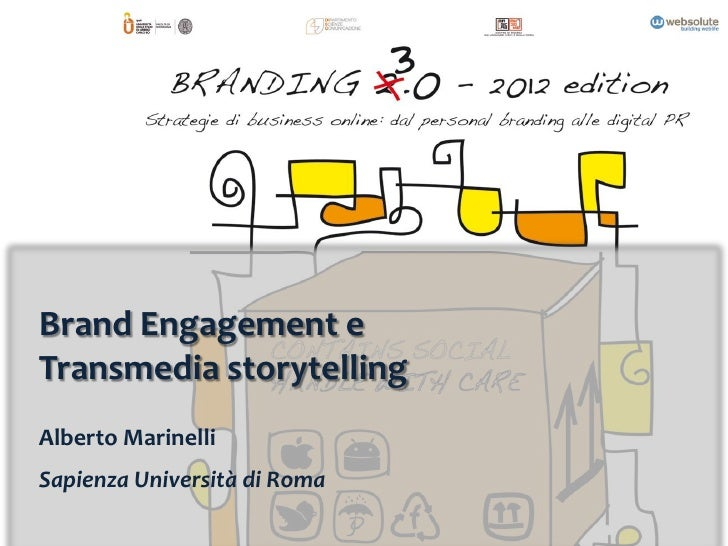 Brand Engagement eTransmedia storytellingAlberto MarinelliSapienza Università di Roma