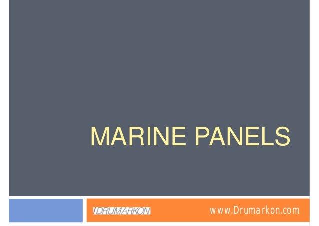 MARINE PANELS       www.Drumarkon.com