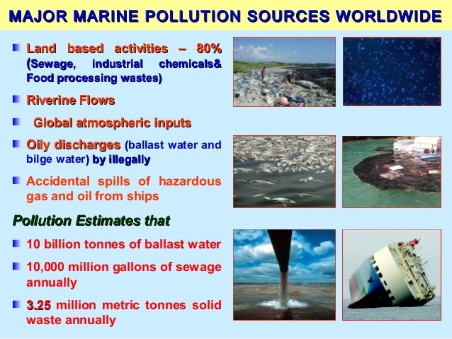 an introduction to the major source of coastal pollutants human sewage Point source pollution is the introduction of a non-native pollutants into a   wastewater treatment plants non-point  as the runoff moves, it picks up and  carries away natural and human-made pollutants, finally depositing them into  lakes, rivers, wetlands, coastal waters, and even our underground sources of  drinking water.
