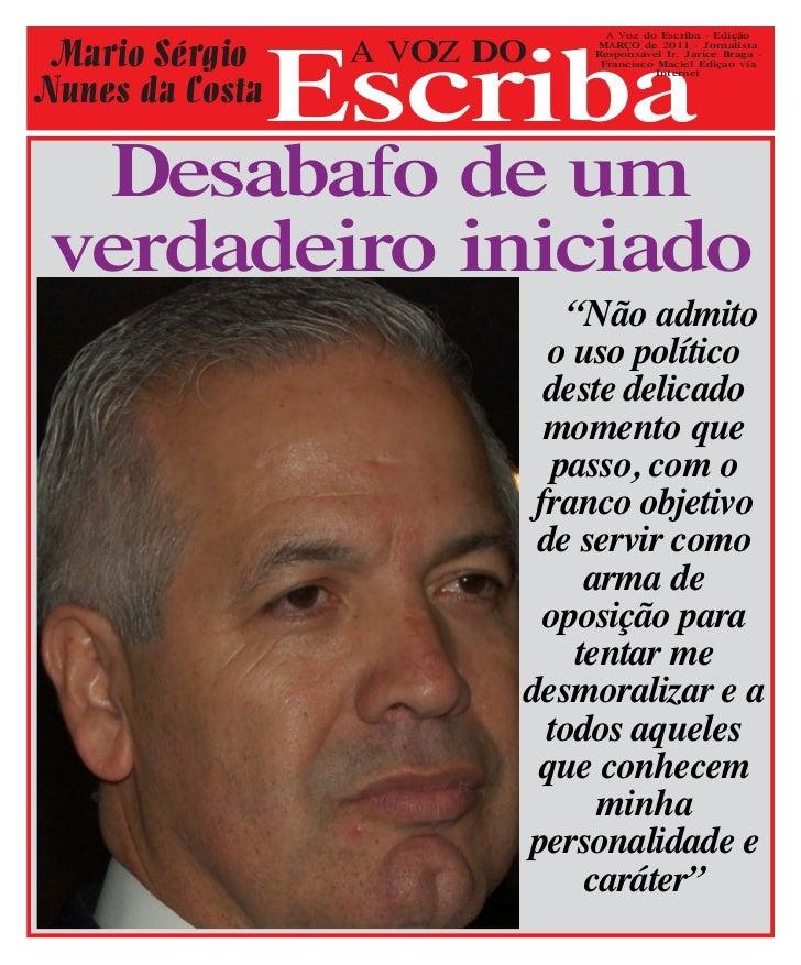 Escriba                               A Voz do Escriba - Edição Mario Sérgio     A VOZ DO   MARÇO de 2011 - Jornalista    ...