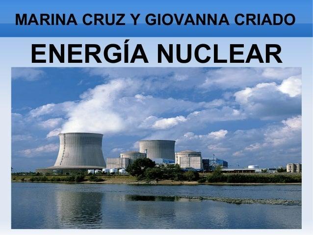 MARINA CRUZ Y GIOVANNA CRIADO ENERGÍA NUCLEAR