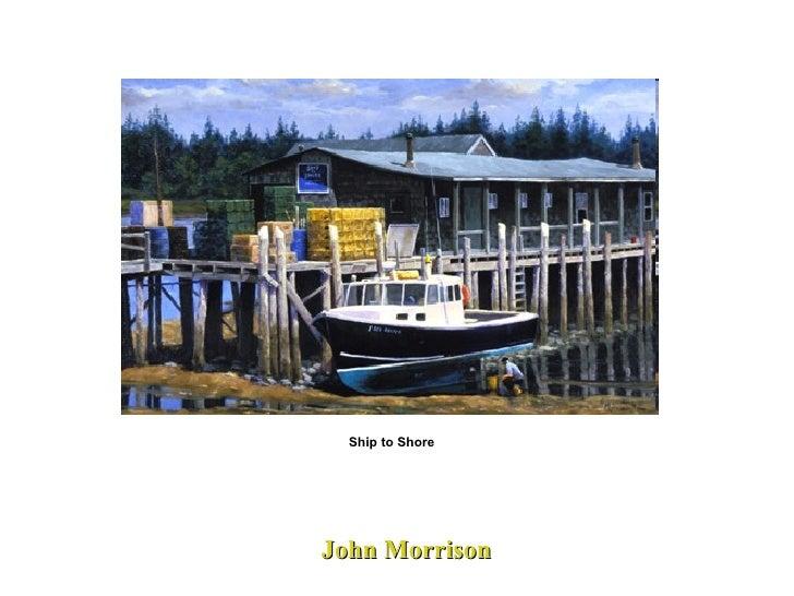 John Morrison Ship to Shore