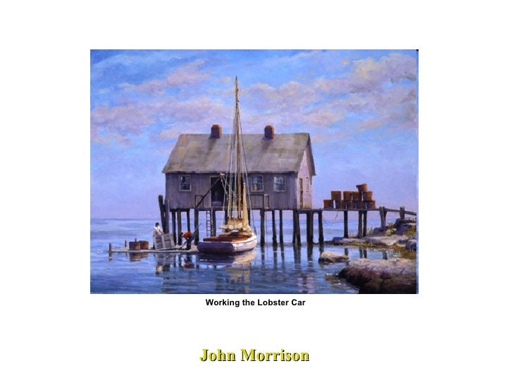 John Morrison Working the Lobster Car