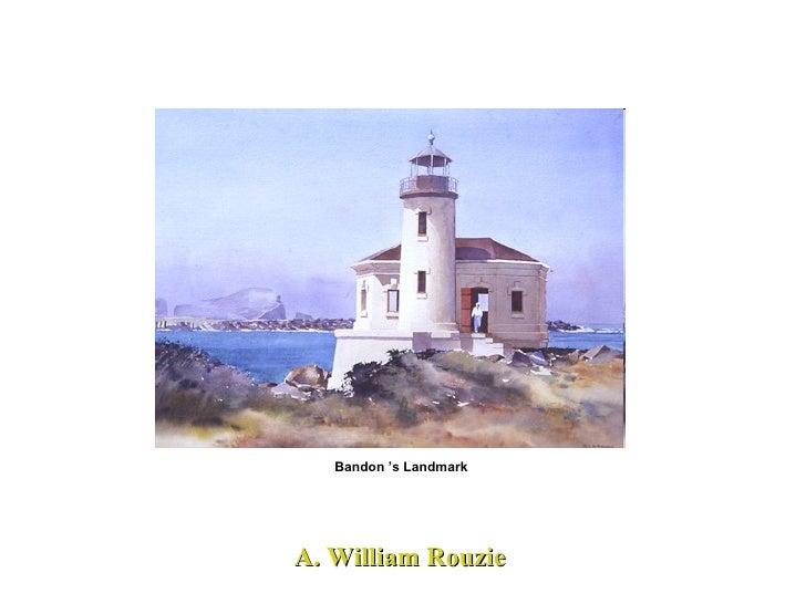 A. William Rouzie Bandon 's Landmark