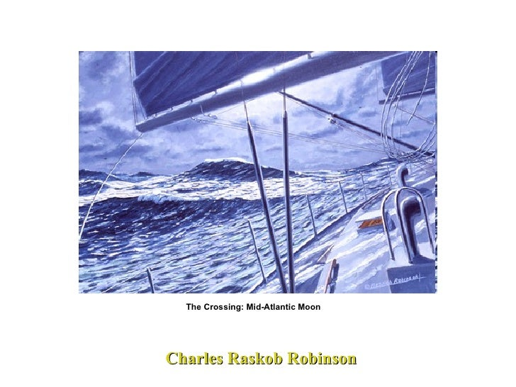Charles Raskob Robinson The Crossing: Mid-Atlantic Moon
