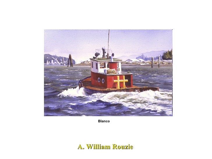 A. William Rouzie Blanco