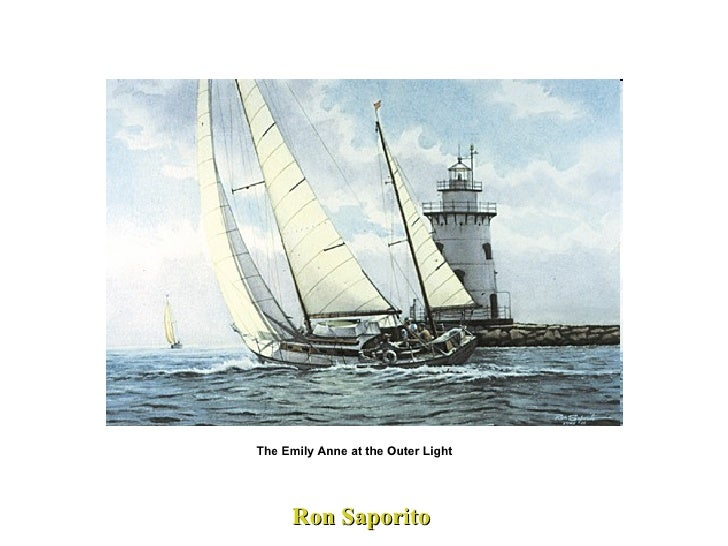 Ron Saporito The Emily Anne at the Outer Light