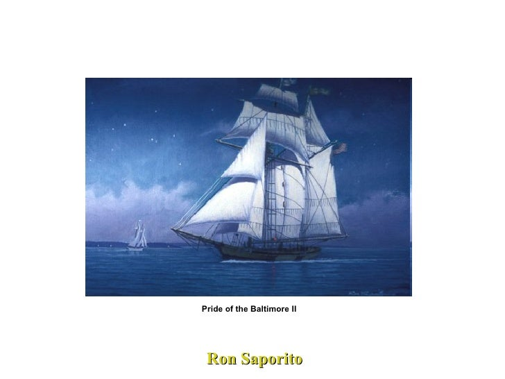 Ron Saporito Pride of the Baltimore II