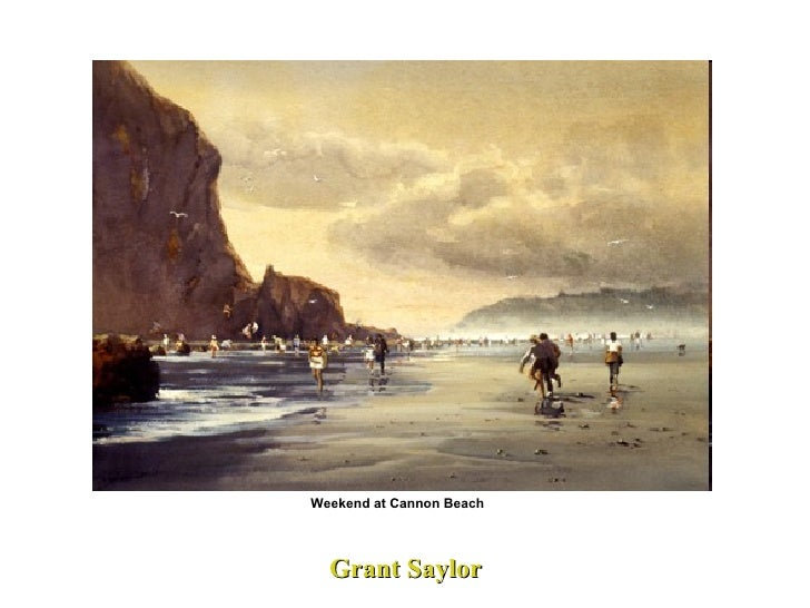 Grant Saylor   Weekend at Cannon Beach