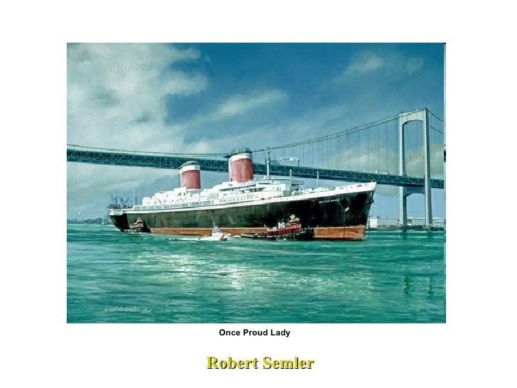 Robert Semler Once Proud Lady