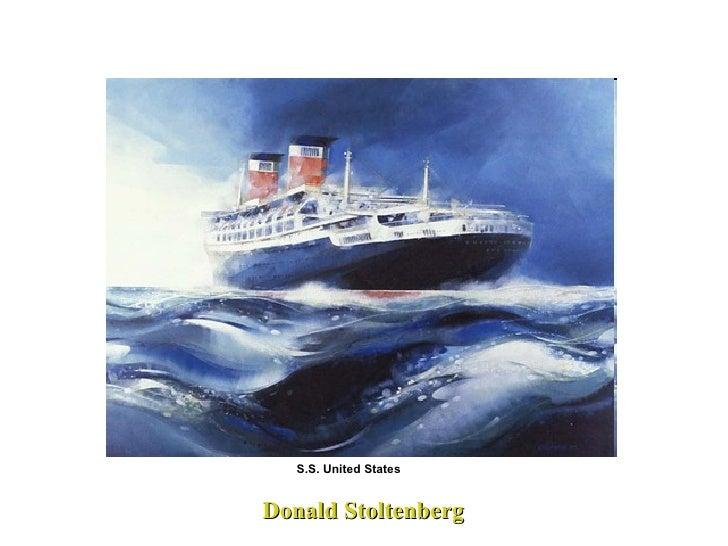 Donald Stoltenberg S.S. United States