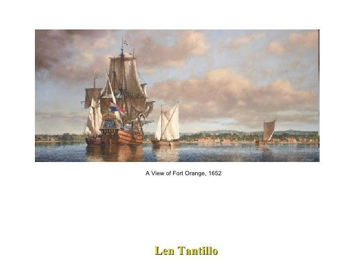 Len Tantillo A View of Fort Orange, 1652