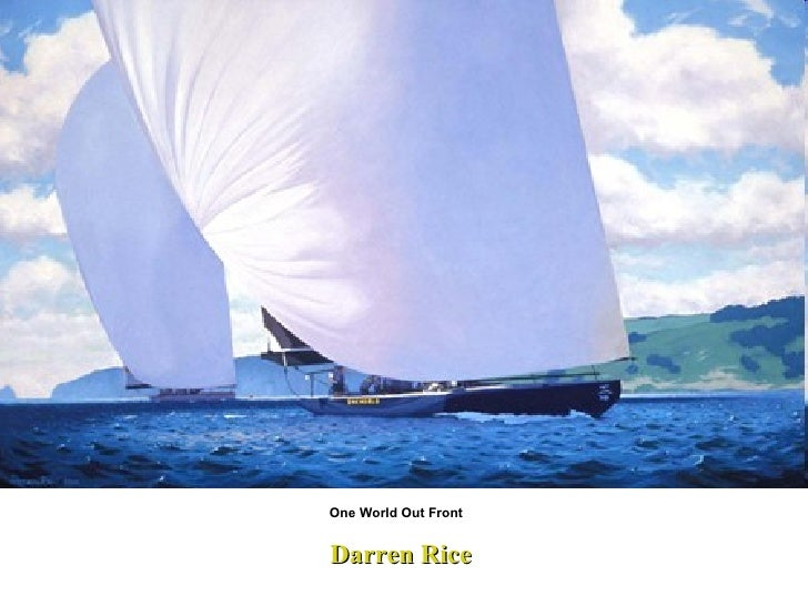 Darren Rice One World Out Front