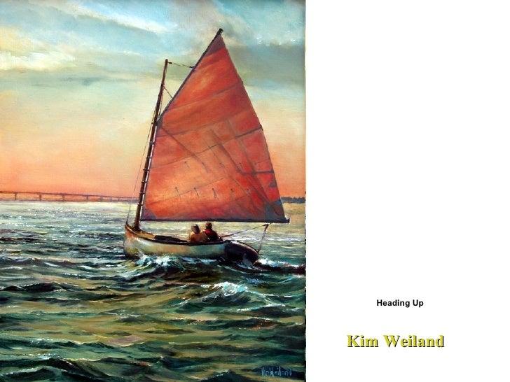 Kim Weiland  Heading Up
