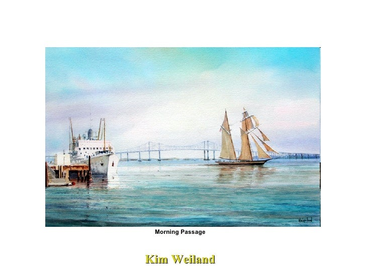 Kim Weiland  Morning Passage