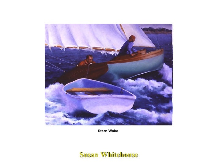 Susan Whitehouse  Stern Wake