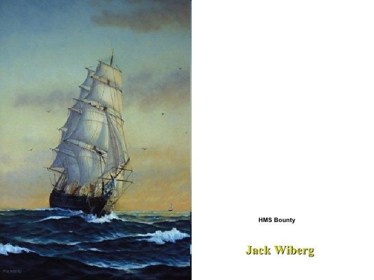 HMS Bounty  Jack Wiberg