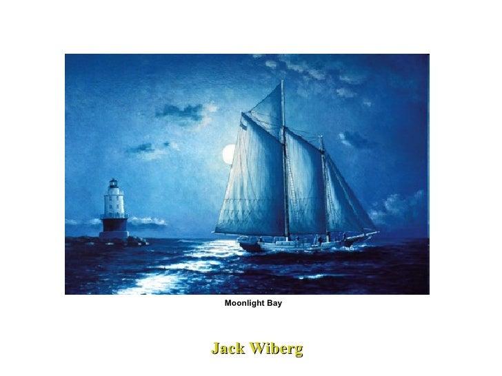 Jack Wiberg Moonlight Bay