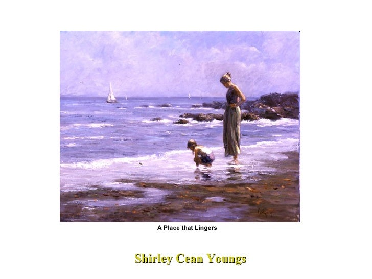 Shirley Cean Youngs A Place that Lingers