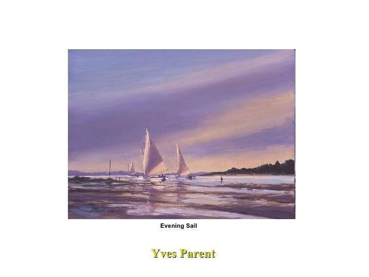 Yves Parent Evening Sail