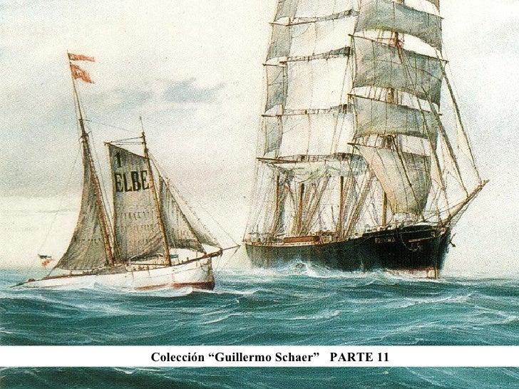 """Colección """"Guillermo Schaer""""  PARTE 11"""