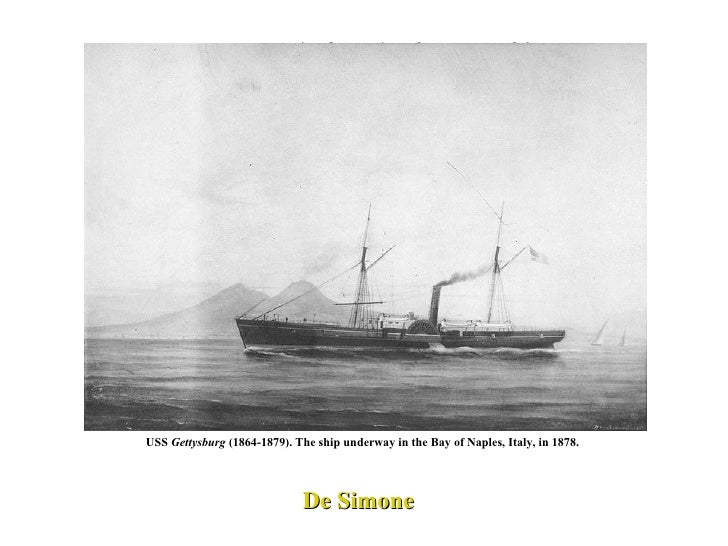 De Simone USS  Gettysburg  (1864-1879). The ship underway in the Bay of Naples, Italy, in 1878.