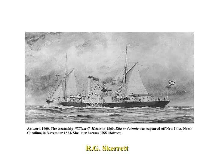Artwork 1900. The steamship  William G. Hewes  in 1860,  Ella and Annie  was captured off New Inlet, North Carolina, in No...