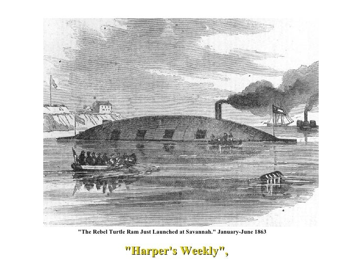 """""""Harper's Weekly"""", """"The Rebel Turtle Ram Just Launched at Savannah."""" January-June 1863"""