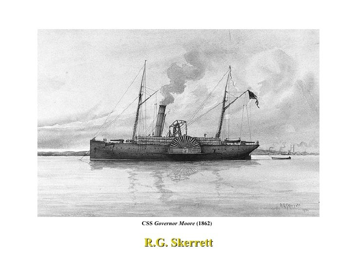 CSS  Governor Moore  (1862) R.G. Skerrett