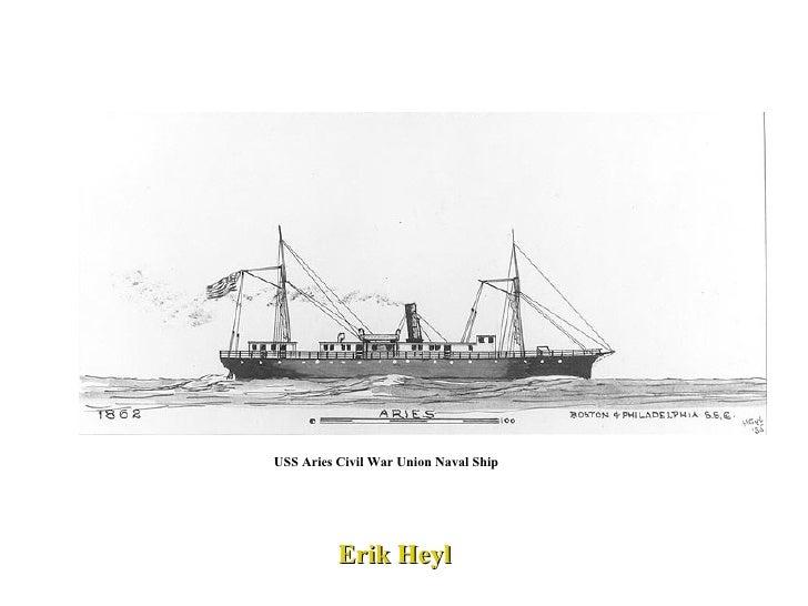 USS Aries Civil War Union Naval Ship  Erik Heyl