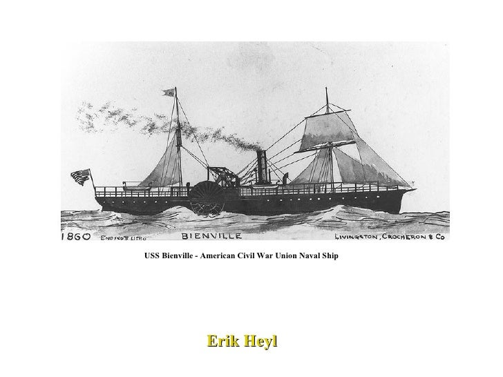 USS Bienville - American Civil War Union Naval Ship Erik Heyl