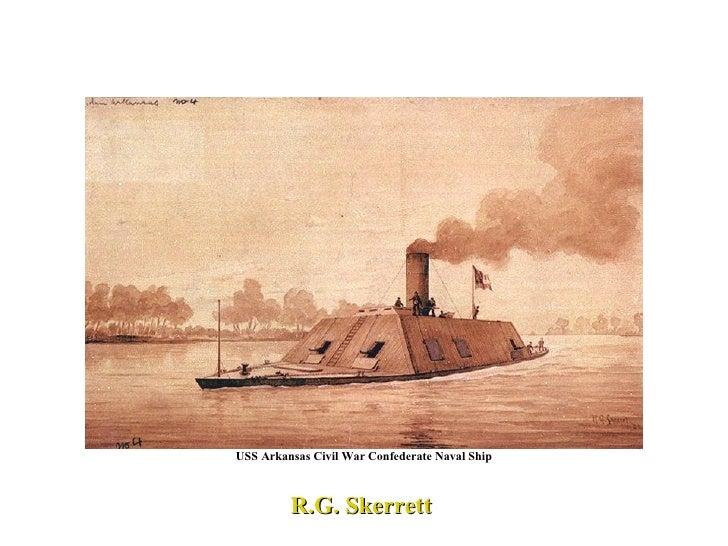 USS Arkansas Civil War Confederate Naval Ship R.G. Skerrett