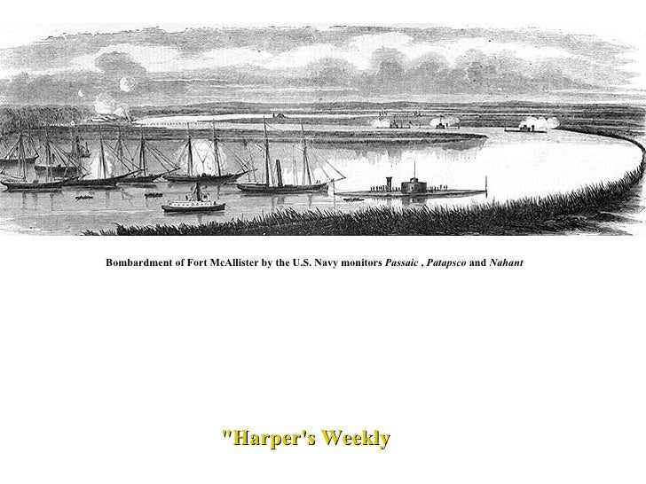 """""""Harper's Weekly Bombardment of Fort McAllister by the U.S. Navy monitors  Passaic  ,  Patapsco  and  Nahant"""