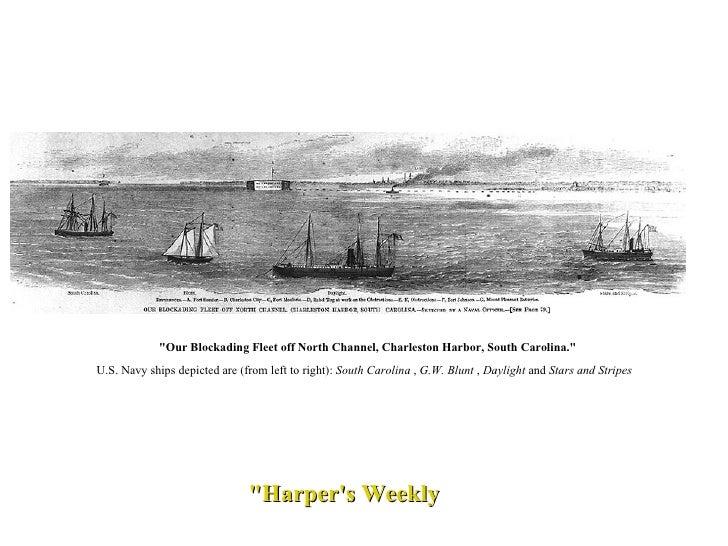 """Harper's Weekly ""Our Blockading Fleet off North Channel, Charleston Harbor, South Carolina.""  U.S. Navy sh..."