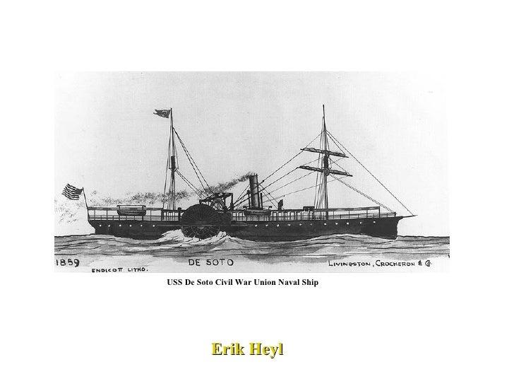 USS De Soto Civil War Union Naval Ship Erik Heyl