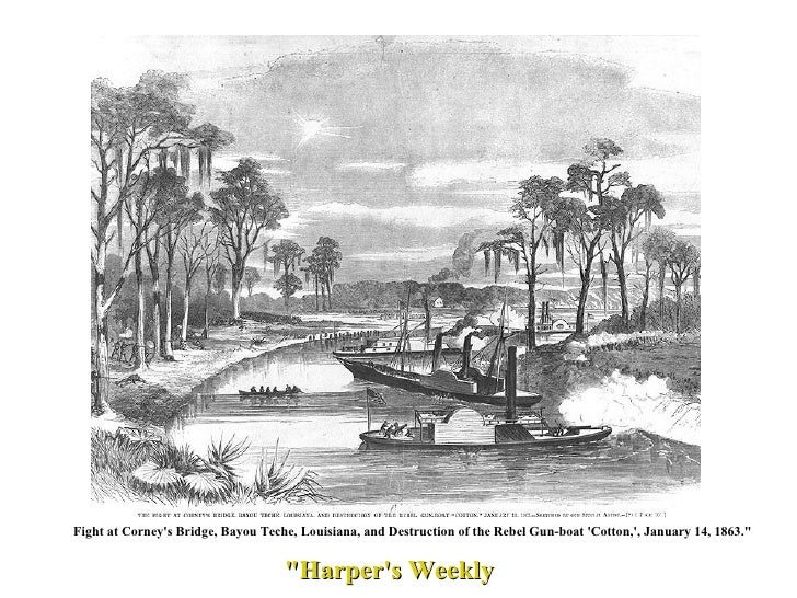 "Fight at Corney's Bridge, Bayou Teche, Louisiana, and Destruction of the Rebel Gun-boat 'Cotton,', January 14, 1863.""..."
