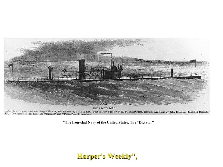 """""""The Iron-clad Navy of the United States. The """"Dictator"""" Harper's Weekly"""","""