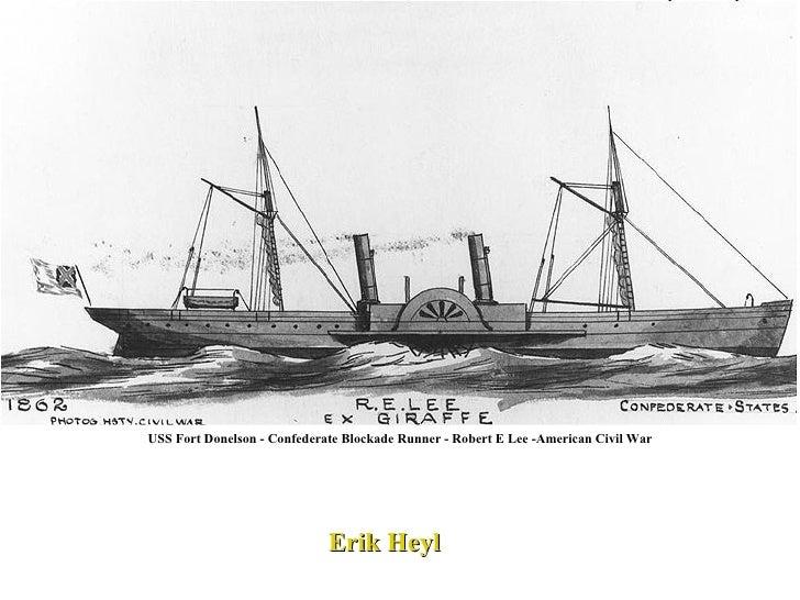 USS Fort Donelson - Confederate Blockade Runner - Robert E Lee -American Civil War Erik Heyl