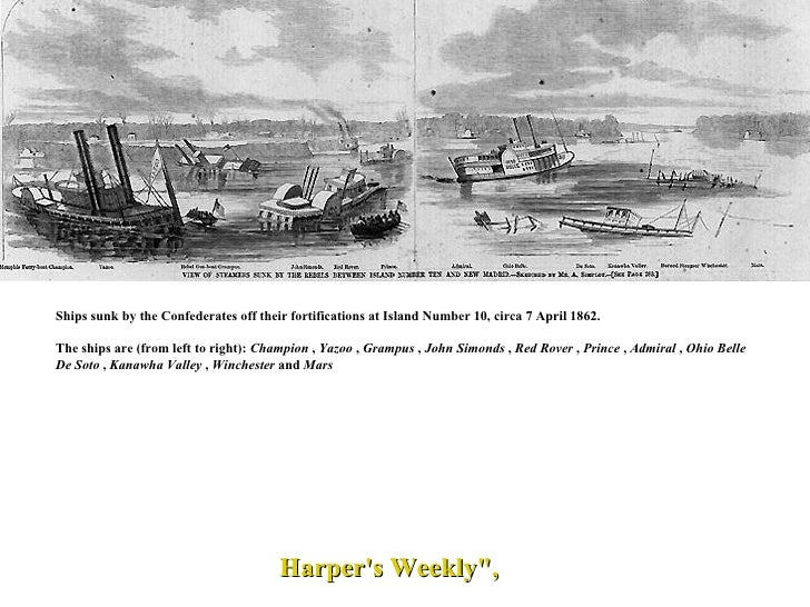 Ships sunk by the Confederates off their fortifications at Island Number 10, circa 7 April 1862. The ships are (from left ...