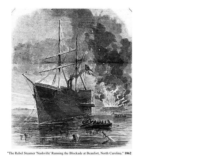 """""""The Rebel Steamer 'Nashville' Running the Blockade at Beaufort, North Carolina.""""  1862"""