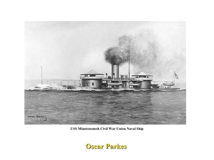 USS Miantonomoh Civil War Union Naval Ship Oscar Parkes