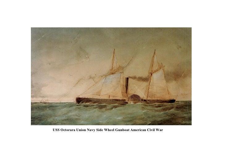 USS Octorara Union Navy Side Wheel Gunboat American Civil War