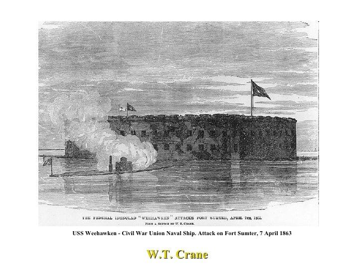 USS Weehawken - Civil War Union Naval Ship. Attack on Fort Sumter, 7 April 1863   W.T. Crane