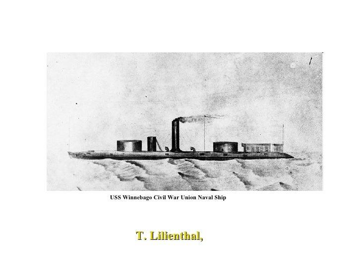 USS Winnebago Civil War Union Naval Ship  T. Lilienthal,