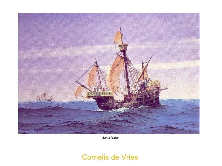 Cornelis de Vries   Santa María