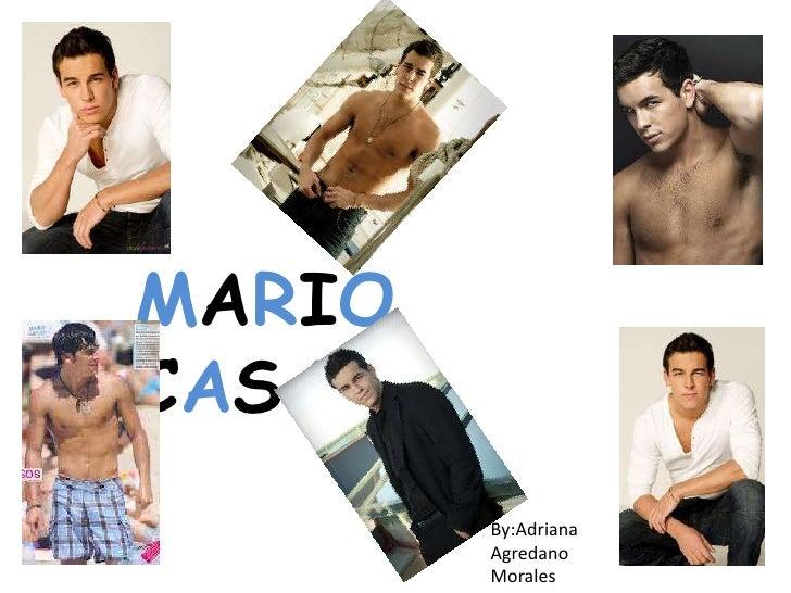 MARIOCASAS        By:Adriana        Agredano        Morales