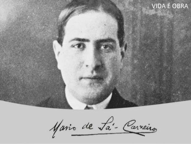 Mário de Sá-Carneiro nasceu em Lisboa, Portugal, no dia 19 de maio de 1890. Aos dois anos de idade, perdeu a mãe, e a dor ...