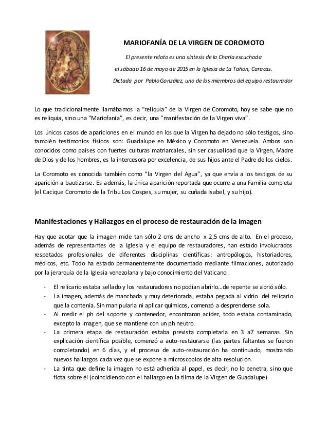 MARIOFANÍA DE LA VIRGEN DE COROMOTO El presente relato es una síntesis de la Charla escuchada el sábado 16 de mayo de 2015...